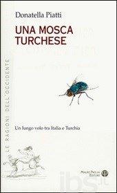 Una mosca turchese